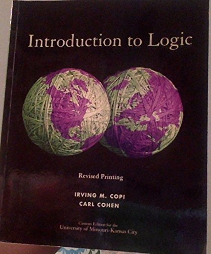 Introduction to Logic Twelfth Edition (Custom) (Custom Edition for the University of Missouri-Kansas City) (0558962475) by [???]