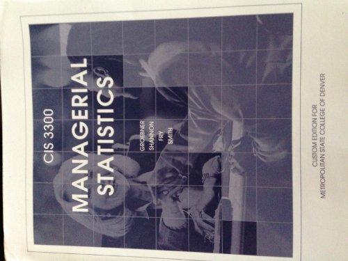 9780558964191: CIS3300 Managerial Statistics: Custom Edition for Metropolitan State College of Denver