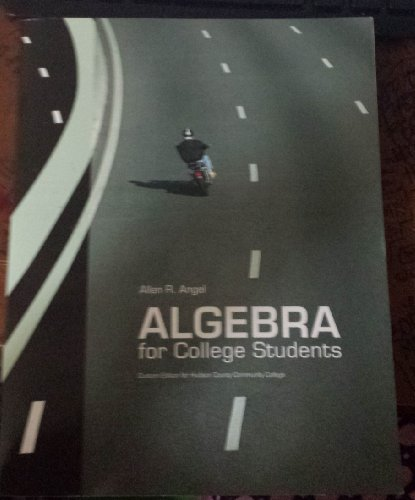 9780558965211: Algebra for College Students
