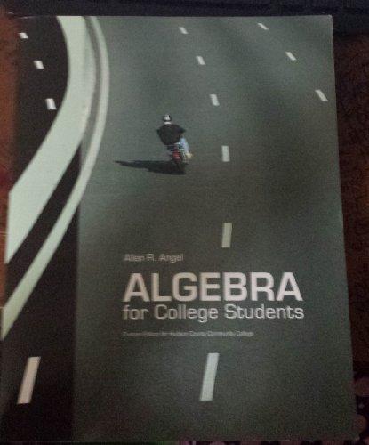 9780558965211: Algebra for College Students