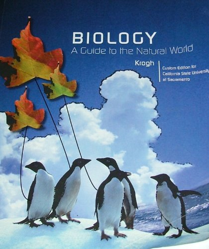 9780558967963: BIOLOGY A Guide to the Natural World (Custom Edition for California State University Sacramento)