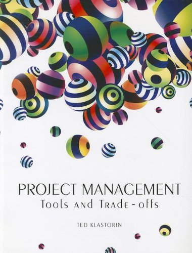 9780558977122: Project Management: Tools and Trade-offs