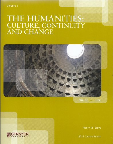 9780558979287: The Humanities: Culture, Continuity, and Change [Strayer University]