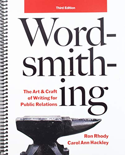 9780558980795: Wordsmithing: The Art & Craft of Writing for Public Relations