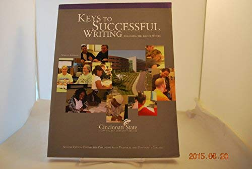 Keys to Successful Writing: Unlocking the Writer Within, Cincinnati State Technical and Community ...