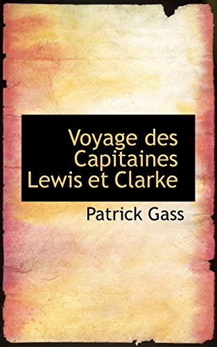 9780559000164: Voyage des Capitaines Lewis et Clarke (French Edition)