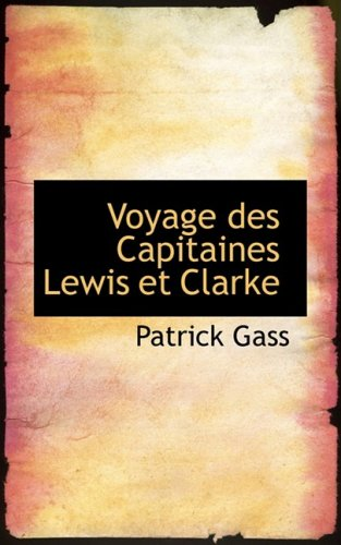 9780559000171: Voyage des Capitaines Lewis et Clarke (French Edition)