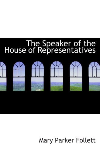 9780559001093: The Speaker of the House of Representatives
