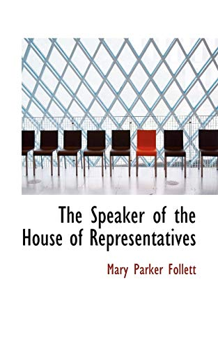 9780559001123: The Speaker of the House of Representatives
