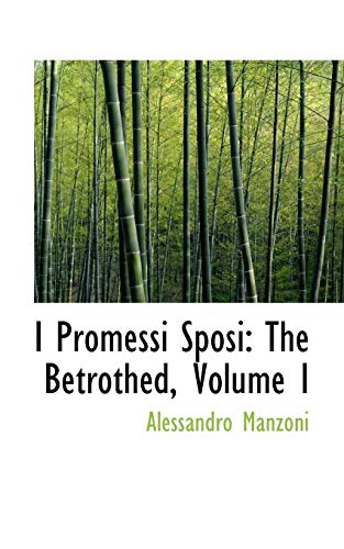 9780559003691: I Promessi Sposi: The Betrothed, Volume I