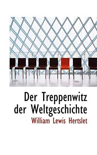 9780559011801: Der Treppenwitz der Weltgeschichte (German Edition)