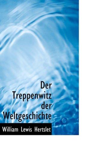 9780559011818: Der Treppenwitz Der Weltgeschichte