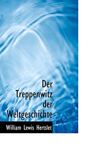 9780559011818: Der Treppenwitz der Weltgeschichte (German Edition)