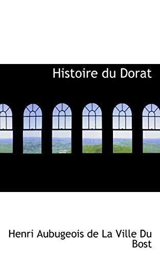 9780559013133: Histoire Du Dorat
