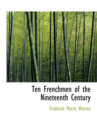 9780559017698: Ten Frenchmen of the Nineteenth Century (Large Print Edition)