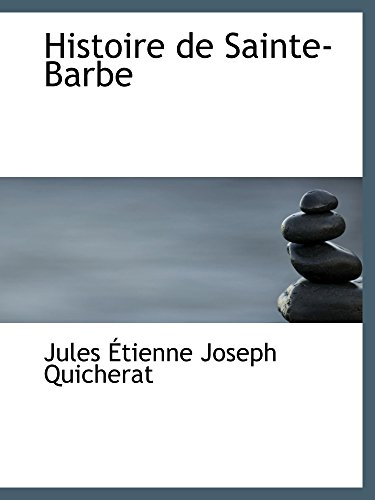 9780559020582: Histoire de Sainte-Barbe