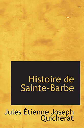 9780559020612: Histoire de Sainte-Barbe