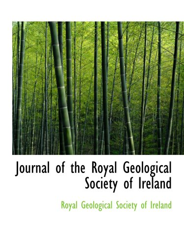 9780559020735: Journal of the Royal Geological Society of Ireland