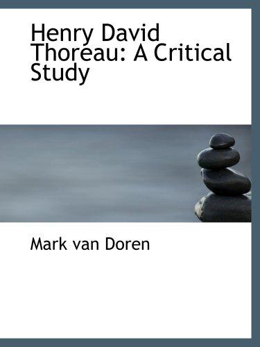 9780559021169: Henry David Thoreau: A Critical Study