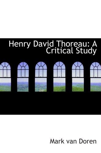9780559021213: Henry David Thoreau: A Critical Study