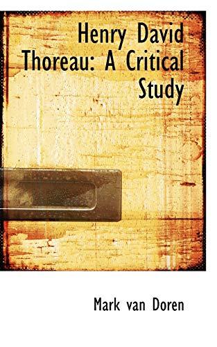 9780559021237: Henry David Thoreau: A Critical Study