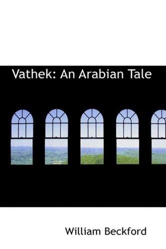 9780559026232: Vathek: An Arabian Tale