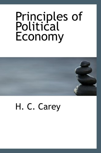 9780559029622: Principles of Political Economy