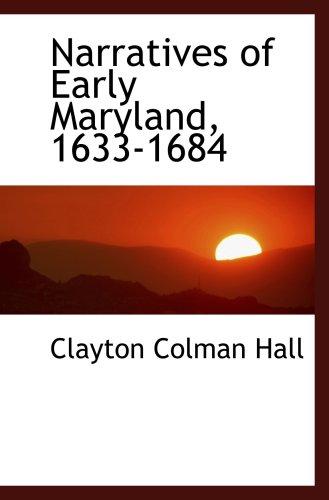 9780559033179: Narratives of Early Maryland, 1633-1684