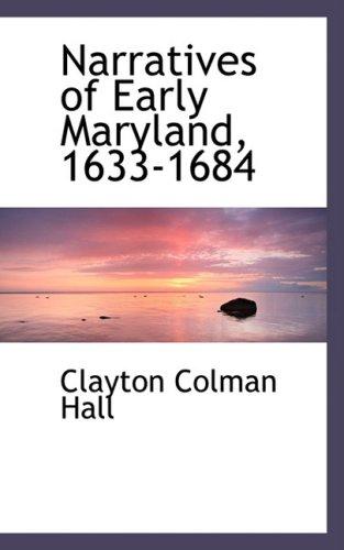 9780559033216: Narratives of Early Maryland, 1633-1684