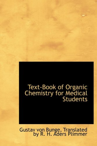 9780559034435: Text-Book of Organic Chemistry for Medical Students