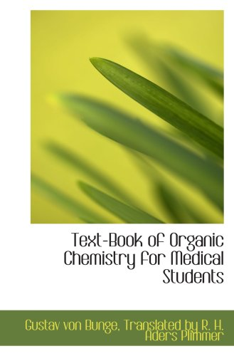 9780559034459: Text-Book of Organic Chemistry for Medical Students