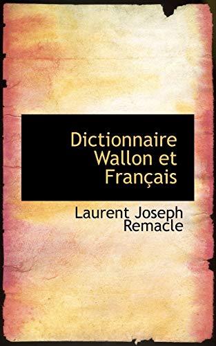 9780559037443: Dictionnaire Wallon et Français (French Edition)
