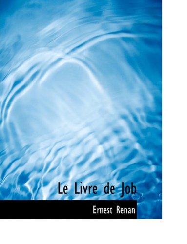 9780559039010: Le Livre de Job (Large Print Edition) (French Edition)