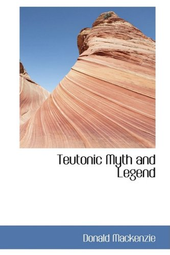 9780559052880: Teutonic Myth and Legend