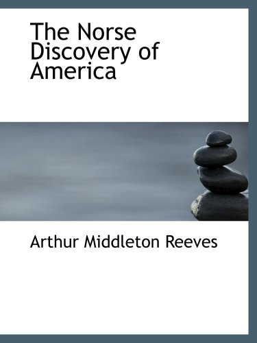 9780559053825: The Norse Discovery of America