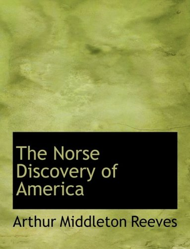 9780559053894: The Norse Discovery of America