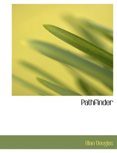Pathfinder (9780559054099) by Alan Douglas