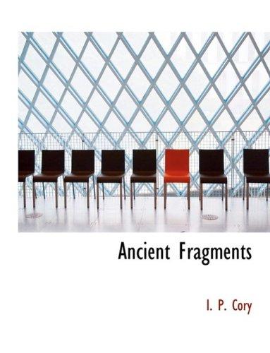 9780559054549: Ancient Fragments