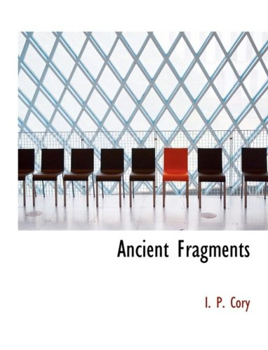 9780559054549: Ancient Fragments