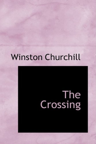 9780559056604: The Crossing