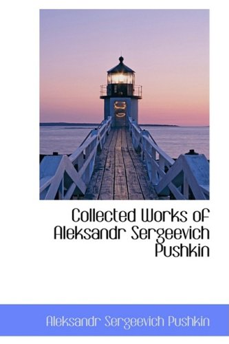 9780559056659: Collected Works of Aleksandr Sergeevich Pushkin