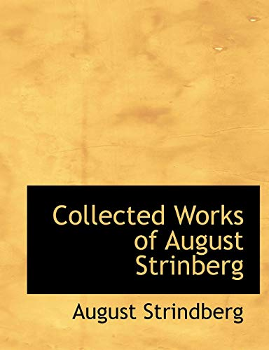 9780559057434: Collected Works of August Strinberg