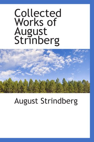 9780559057472: Collected Works of August Strinberg