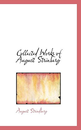 9780559057502: Collected Works of August Strinberg