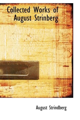 9780559057533: Collected Works of August Strinberg