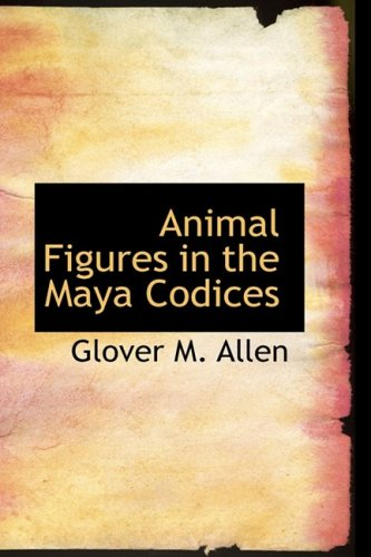 9780559057854: Animal Figures in the Maya Codices