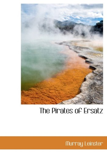9780559060021: The Pirates of Ersatz