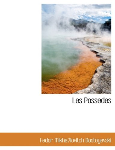 9780559060878: Les Possedes (French Edition)