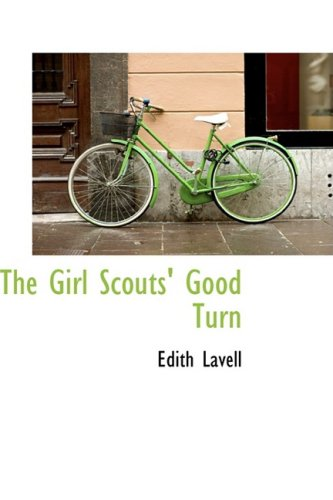 9780559062773: The Girl Scouts' Good Turn