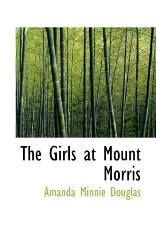 9780559065743: The Girls at Mount Morris
